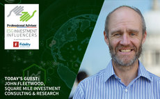 ESG Investment Influencers: John Fleetwood of Square Mile Investment Consulting & Research